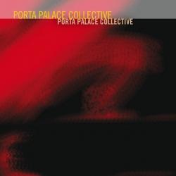 Porta Palace Collective