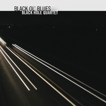 Black Ol' Blues - Black Hole Quartet - Rudi Records RRJ1029