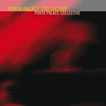 Porta Palace Collective - Rudi Records RRJ1024